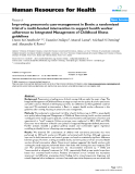 "báo cáo sinh học:""  Improving pneumonia case-management in Benin: a randomized trial of a multi-faceted intervention to support health worker adherence to Integrated Management of Childhood Illness guidelines"""