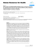 "báo cáo sinh học:"" What impact do Global Health Initiatives have on human resources for antiretroviral treatment roll-out? A qualitative policy analysis of implementation processes in Zambia"""