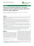 """báo cáo sinh học:"""" Burnout and training satisfaction of medical residents in Greece: will the European Work Time Directive make a difference?"""""""