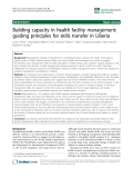 "báo cáo sinh học:"" Building capacity in health facility management: guiding principles for skills transfer in Liberia"""