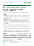 """báo cáo sinh học:"""" The health workforce crisis in Bangladesh: shortage, inappropriate skill-mix and inequitable distribution"""""""