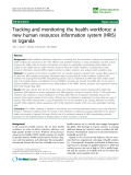 """báo cáo sinh học:"""" Tracking and monitoring the health workforce: a new human resources information system (HRIS) in Uganda"""""""