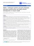 "Báo cáo sinh học: ""Alpha-1 antitrypsin protein and gene therapies decrease autoimmunity and delay arthritis development in mouse model"""