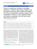 """Báo cáo sinh học: """"Research downsizing, mergers and increased outsourcing have reduced the depth of in-house translational medicine expertise and institutional memory at many pharmaceutical and biotech co"""""""