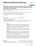"báo cáo hóa học: "" A predictive model of Health Related Quality of life of parents of chronically ill children: the importance of care-dependency of their child and their support system"""