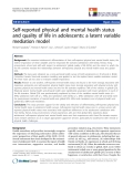 """báo cáo hóa học: """"  Self-reported physical and mental health status and quality of life in adolescents: a latent variable mediation model"""""""