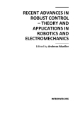 Recent Advances in Robust Control Theory and Applications in Robotics and Electromechanics Part 1