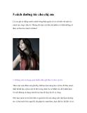 5 cách dưỡng tóc cho chị em