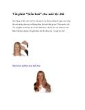 """Vài phút """"biến hoá"""" cho mái tóc dài"""