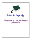 Luận văn thực tập đề tài tổng quan về CNC và vi mạch điều khiển