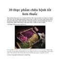 10 thực phẩm chữa bệnh tốt hơn thuốc