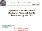 Peer Review Training – National Science Foundation August 1, 2011  Appendix C - Checklist for Review of Financial Audits Performed by the OIG