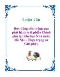 Luận văn: Huy động vốn thông qua phát hành trái phiếu Chính phủ tại Kho bạc Nhà nước Hà Nội – Thực trạng và Giải pháp