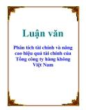 Luận văn: Phân tích tài chính và nâng cao hiệu quả tài chính của Tổng công ty hàng không Việt Nam
