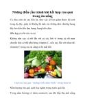 Những điều cần tránh khi kết hợp rau quả trong ăn uống