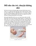 Đổi sữa cho trẻ, chuyện không nhỏ