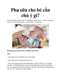 Pha sữa cho bé cần chú ý gì?