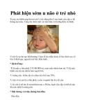 Phát hiện sớm u não ở trẻ nhỏ