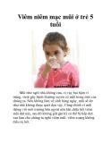 Viêm niêm mạc mũi ở trẻ 5 tuổi