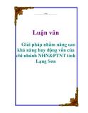 Luận văn: Giải pháp nhằm nâng cao khả năng huy động vốn của chi nhánh NHN&PTNT tỉnh Lạng Sơn