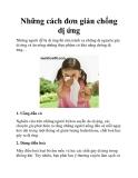 Những cách đơn giản chống dị ứng