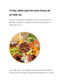 10 thực phẩm giúp làm giảm lượng mỡ tốt nhất cho