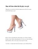Hạn chế đau chân khi đi giày cao gót