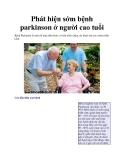 Phát hiện sớm bệnh parkinson ở người cao tuổi