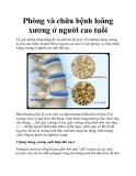 Phòng và chữa bệnh loãng xương ở người cao tuổi