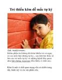 Trẻ thiếu kẽm dễ mắc tự kỷ