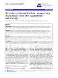 "báo cáo hóa học: ""  Reduction of neutrophil activity decreases early microvascular injury after subarachnoid haemorrhage"""