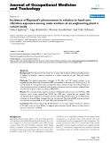 """báo cáo hóa học: """"  Incidence of Raynaud's phenomenon in relation to hand-arm vibration exposure among male workers at an engineering plant a cohort study"""""""