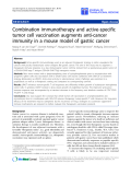 "báo cáo hóa học:""  Combination immunotherapy and active-specific tumor cell vaccination augments anti-cancer immunity in a mouse model of gastric cancer"""