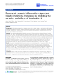 """báo cáo hóa học:""""  Resveratrol prevents inflammation-dependent hepatic melanoma metastasis by inhibiting the secretion and effects of interleukin-18"""""""