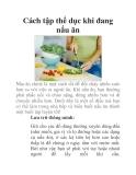 Cách tập thể dục khi đang nấu ăn