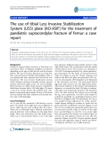 "báo cáo hóa học:""  The use of tibial Less Invasive Stabilization System (LISS) plate [AO-ASIF] for the treatment of paediatric supracondylar fracture of femur: a case report"""