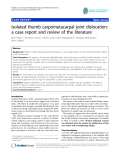 "báo cáo hóa học:""   Isolated thumb carpometacarpal joint dislocation: a case report and review of the literature"""