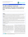 """báo cáo hóa học:""""   The effect of abductor muscle and anterior-posterior hip contact load simulation on the in-vitro primary stability of a cementless hip stem"""""""