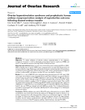 "báo cáo hóa học:""   Ovarian hyperstimulation syndrome and prophylactic human embryo cryopreservation: analysis of reproductive outcome following thawed embryo transfer"""