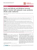 """báo cáo hóa học:""""  Serum and follicular anti-Mullerian hormone levels in women with polycystic ovary syndrome (PCOS) under metformin"""""""