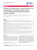 "báo cáo hóa học:"" Nutrition and inflammation serum biomarkers are associated with 12-week mortality among malnourished adults initiating antiretroviral therapy in Zambia"""