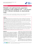 """báo cáo hóa học:"""" Metabolic and anthropometric parameters contribute to ART-mediated CD4+ T cell recovery in HIV-1-infected individuals: an observational study"""""""