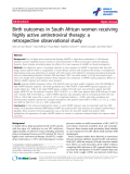 """báo cáo hóa học:""""  Birth outcomes in South African women receiving highly active antiretroviral therapy: a retrospective observational study"""""""