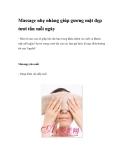 Massage nhẹ nhàng giúp gương mặt đẹp tươi tắn mỗi ngày