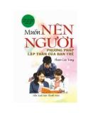 Ebook Muốn nên người Phương pháp lập thân của bạn trẻ - Phạm Cao Tùng