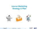 Internet Maketing stategy & Plan