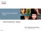 Chương 6: Addressing the Network IPv4