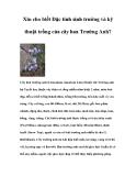 Xin cho biết Đặc tính sinh trưởng và kỹ thuật trồng của cây hoa Trường Anh?