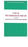 Tuyển tập tiểu chuẩn bảo vệ thực vật tâp 3 part 1