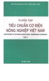 Tuyển tập tiêu chuẩn cơ điện nông nghiệp Việt Nam tập 1 part 1